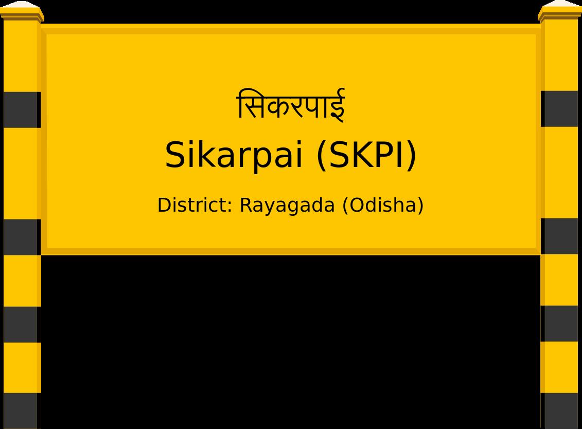 Sikarpai (SKPI) Railway Station