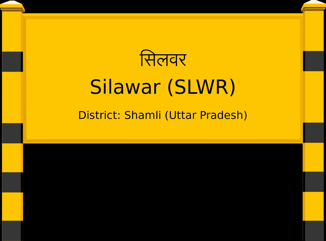 Silawar (SLWR) Railway Station