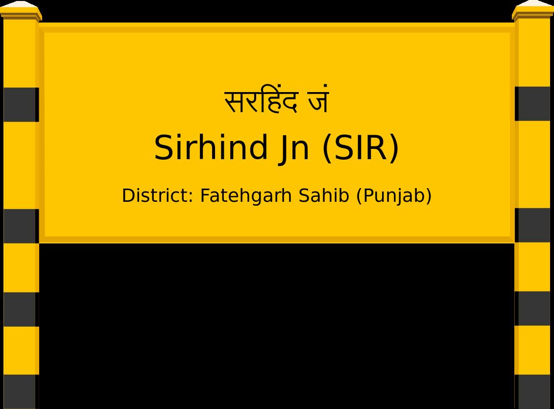 Sirhind Jn (SIR) Railway Station
