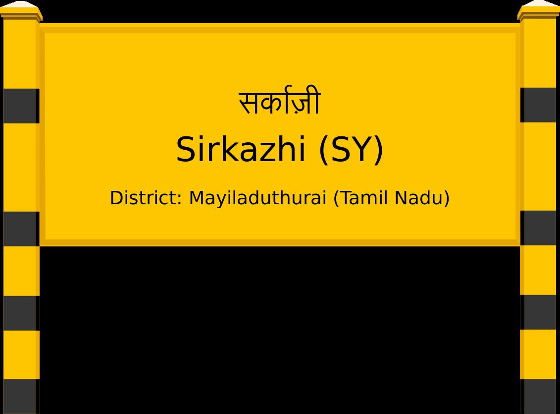 Sirkazhi (SY) Railway Station