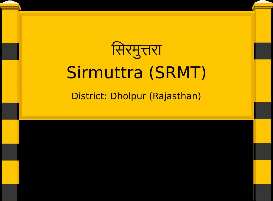 Sirmuttra (SRMT) Railway Station