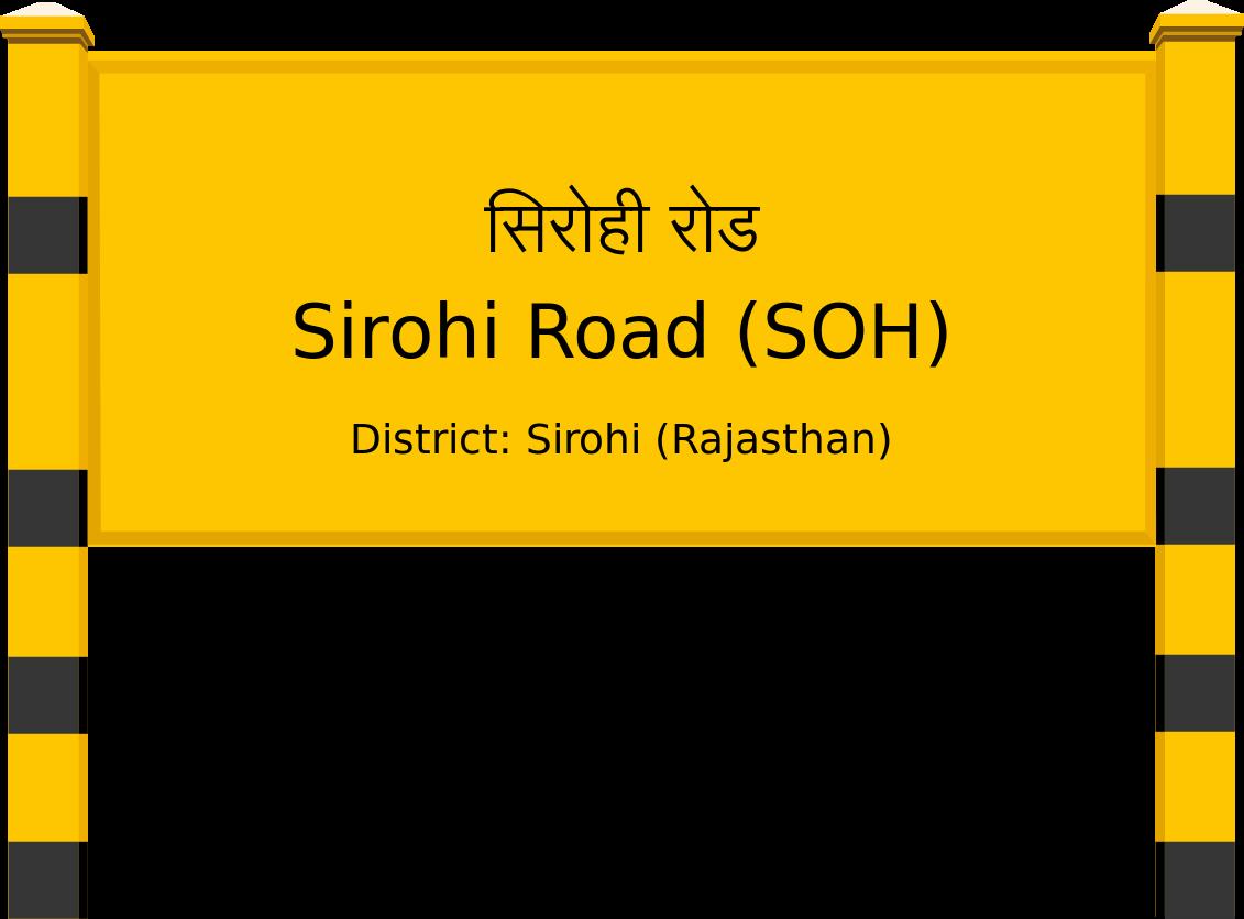 Sirohi Road (SOH) Railway Station