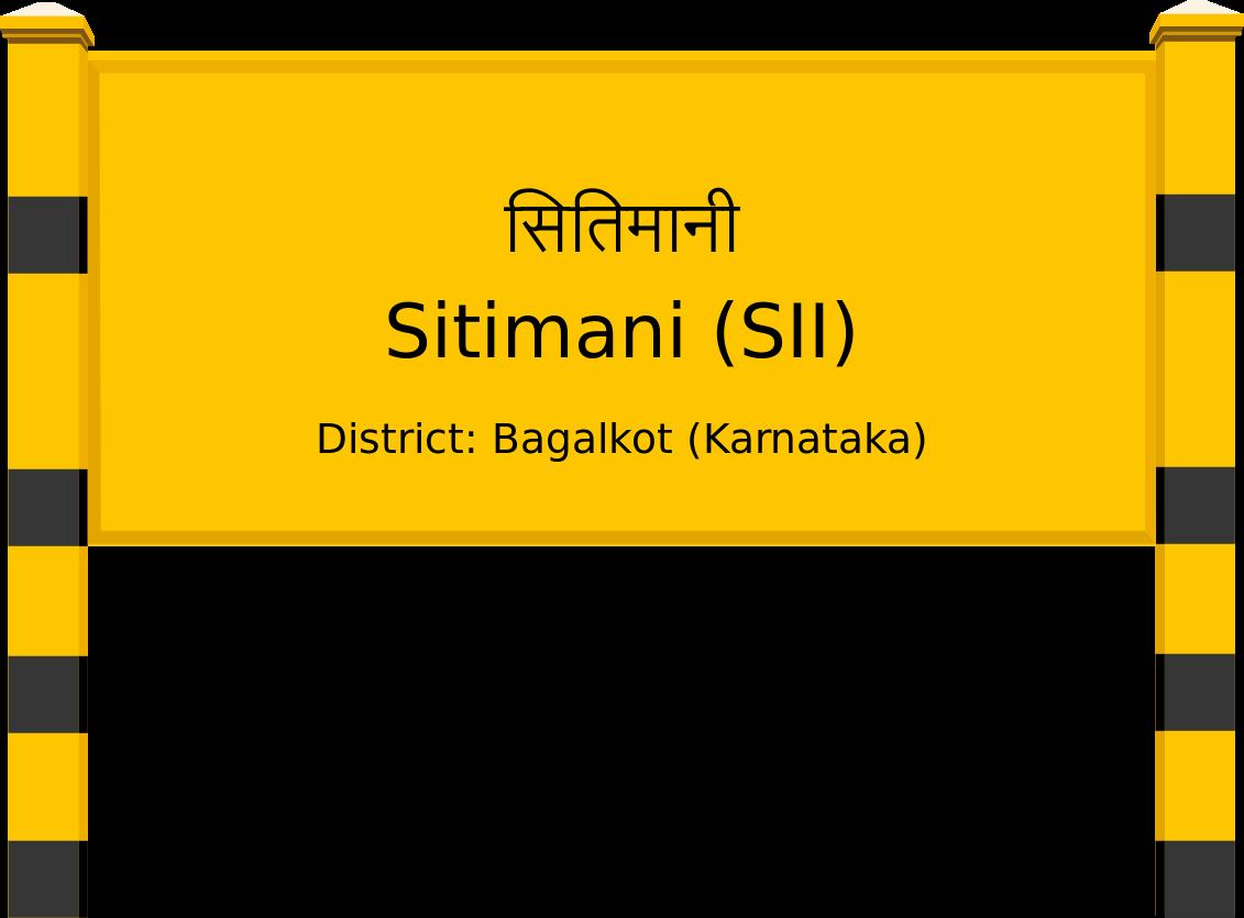 Sitimani (SII) Railway Station
