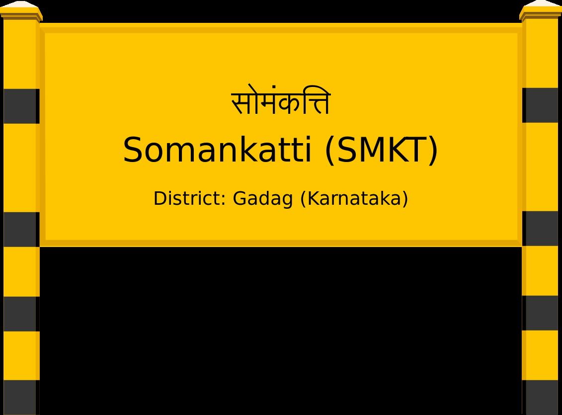 Somankatti (SMKT) Railway Station