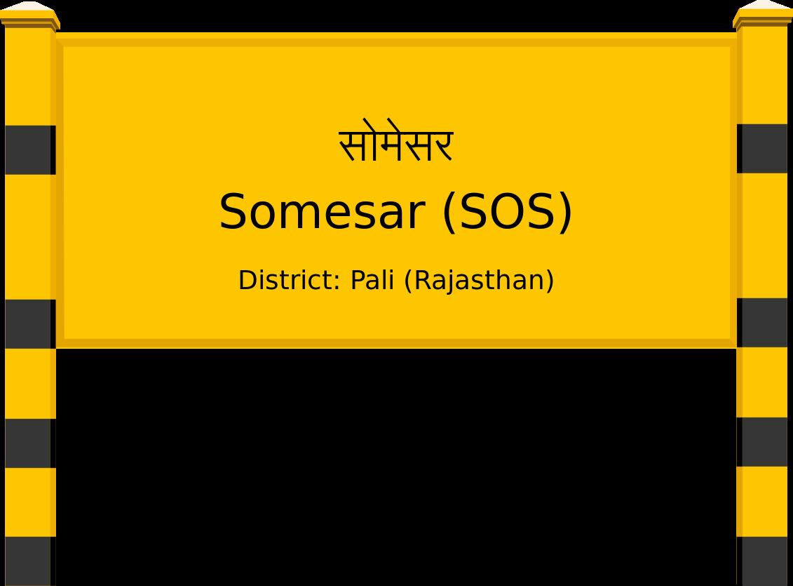 Somesar (SOS) Railway Station