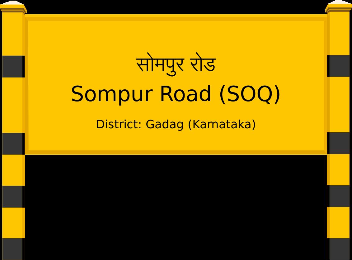 Sompur Road (SOQ) Railway Station