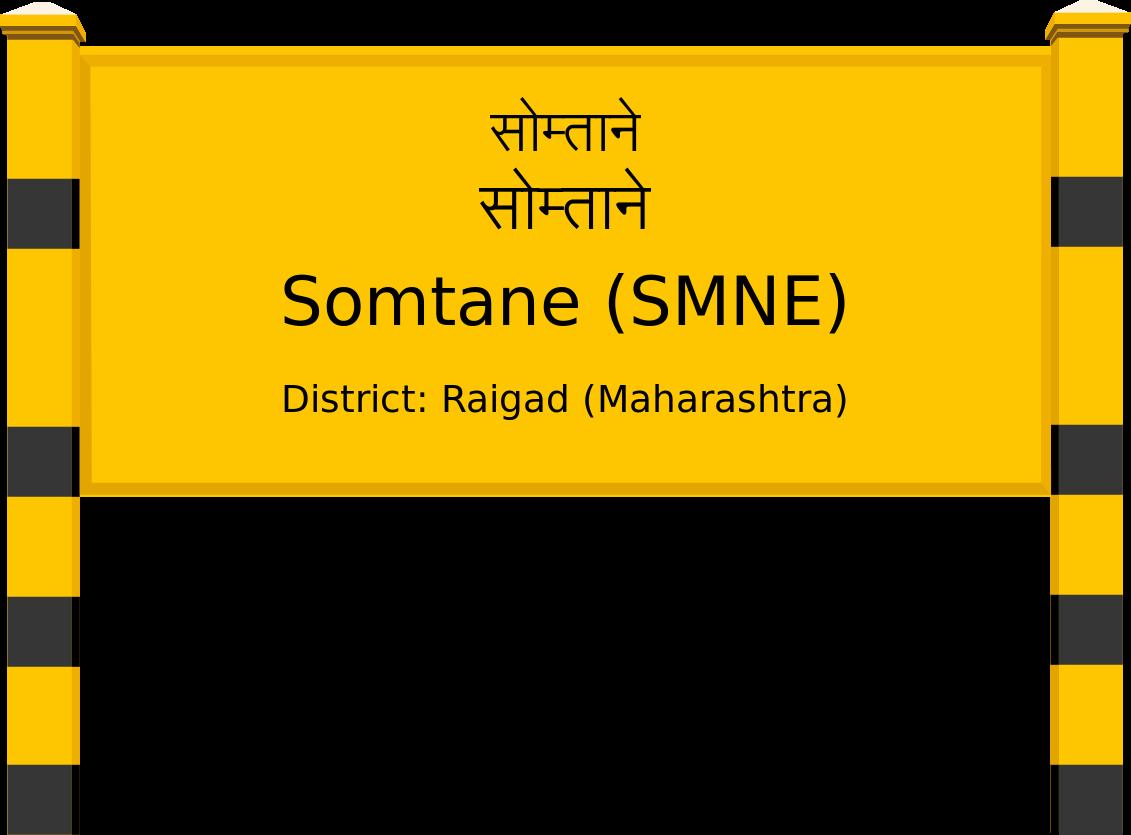 Somtane (SMNE) Railway Station