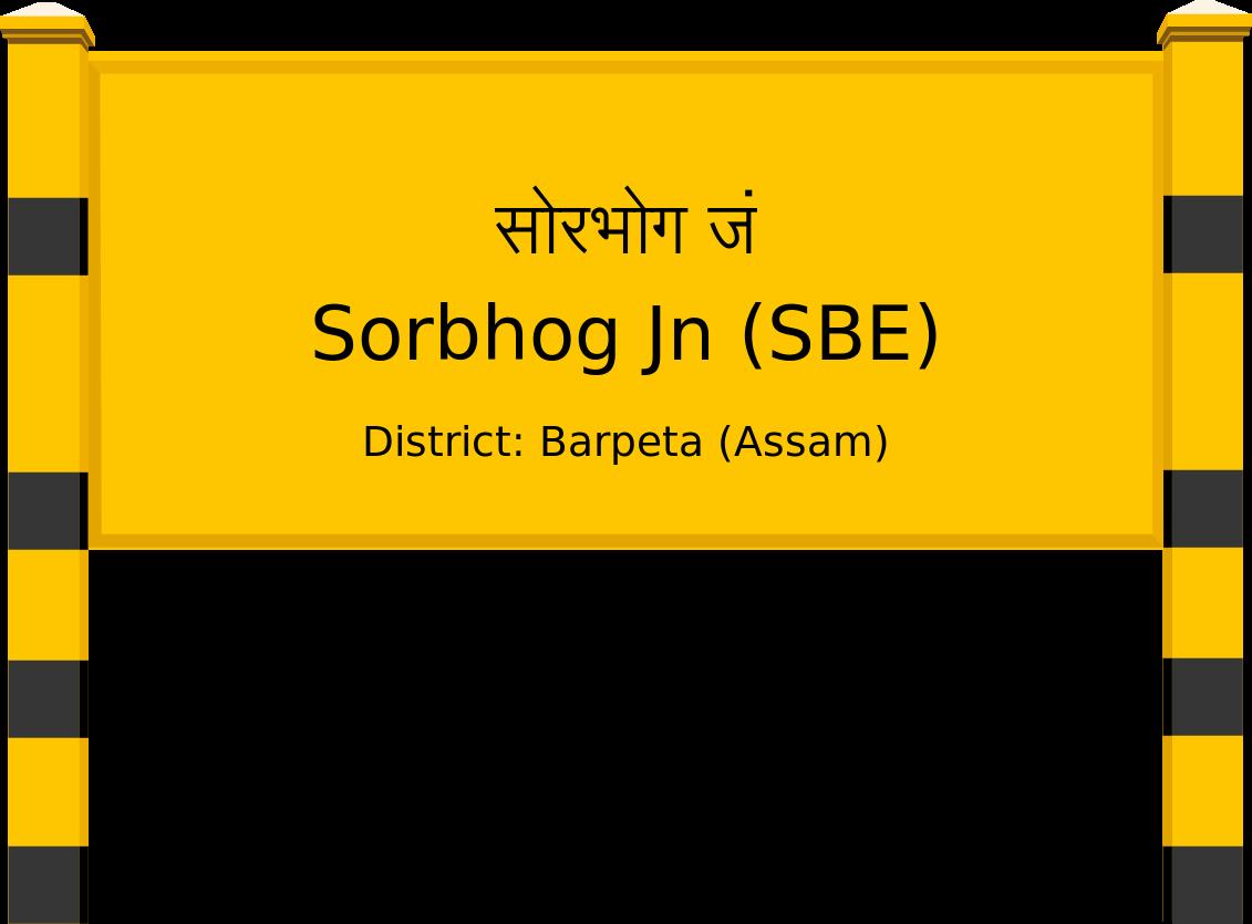 Sorbhog Jn (SBE) Railway Station