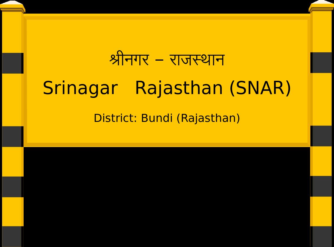 Srinagar   Rajasthan (SNAR) Railway Station