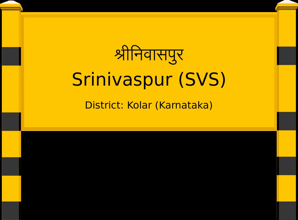Srinivaspur (SVS) Railway Station