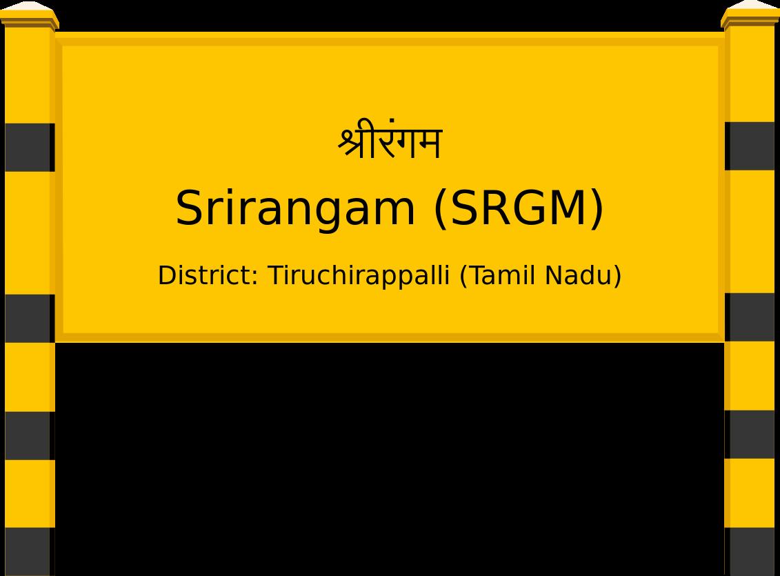 Srirangam (SRGM) Railway Station