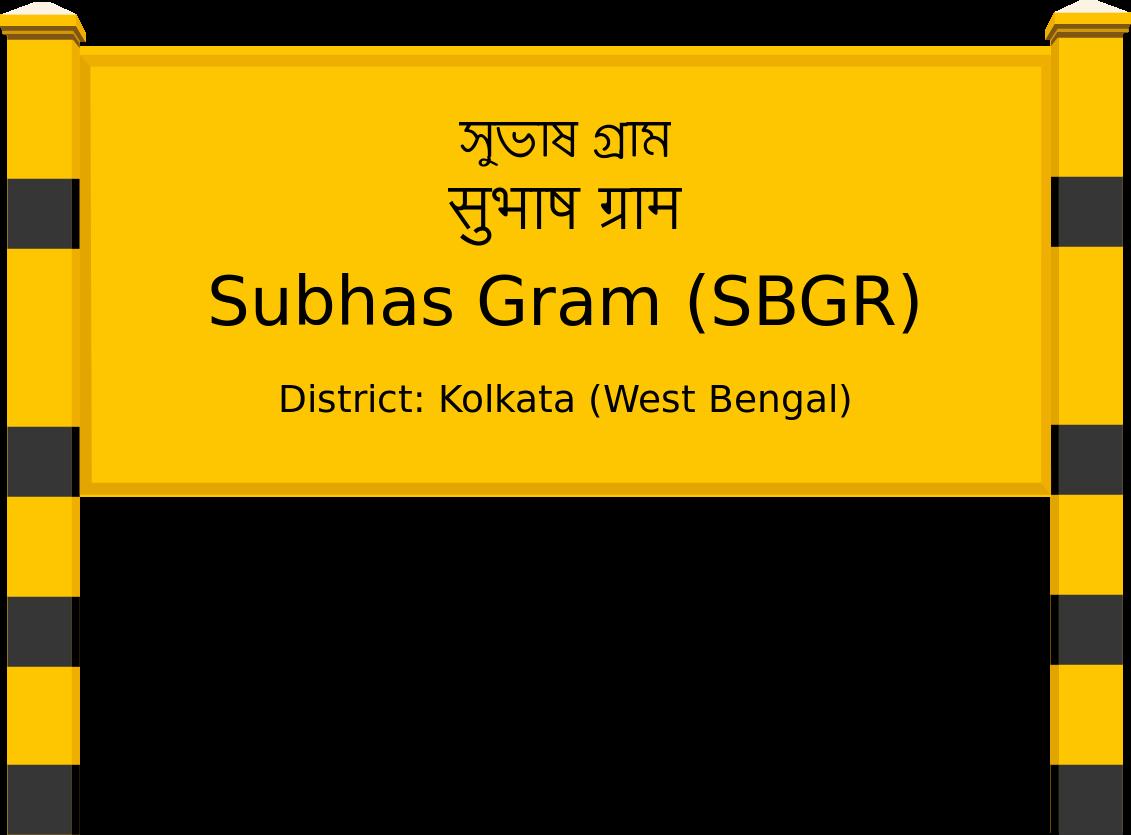 Subhas Gram (SBGR) Railway Station