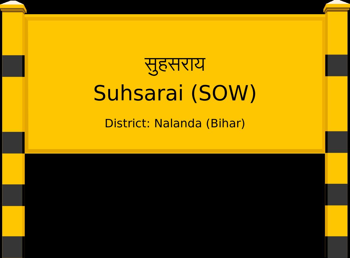 Suhsarai (SOW) Railway Station