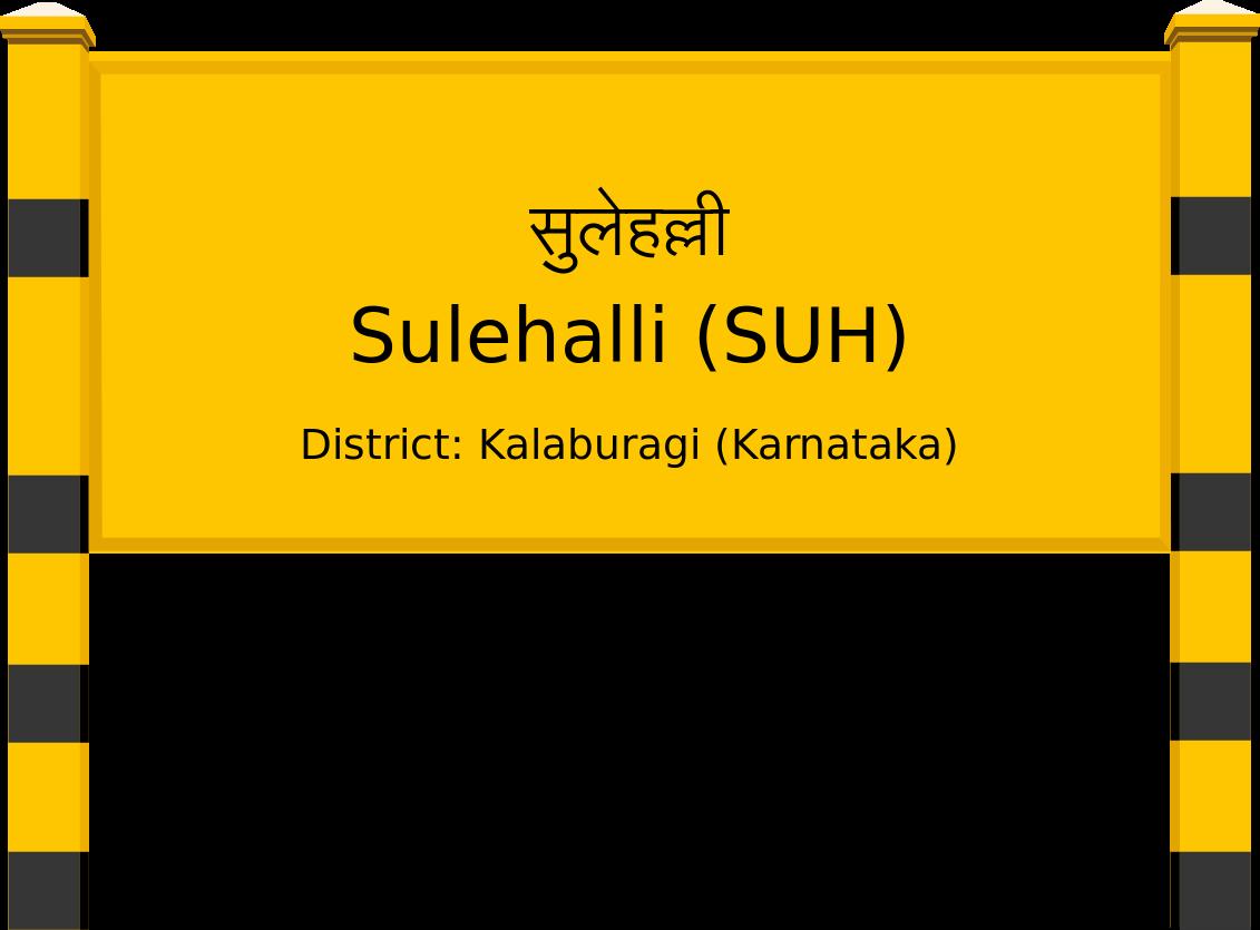 Sulehalli (SUH) Railway Station