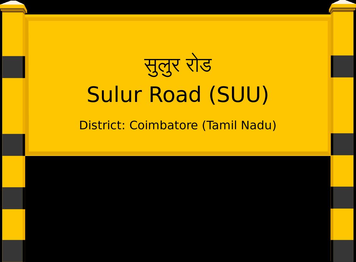 Sulur Road (SUU) Railway Station