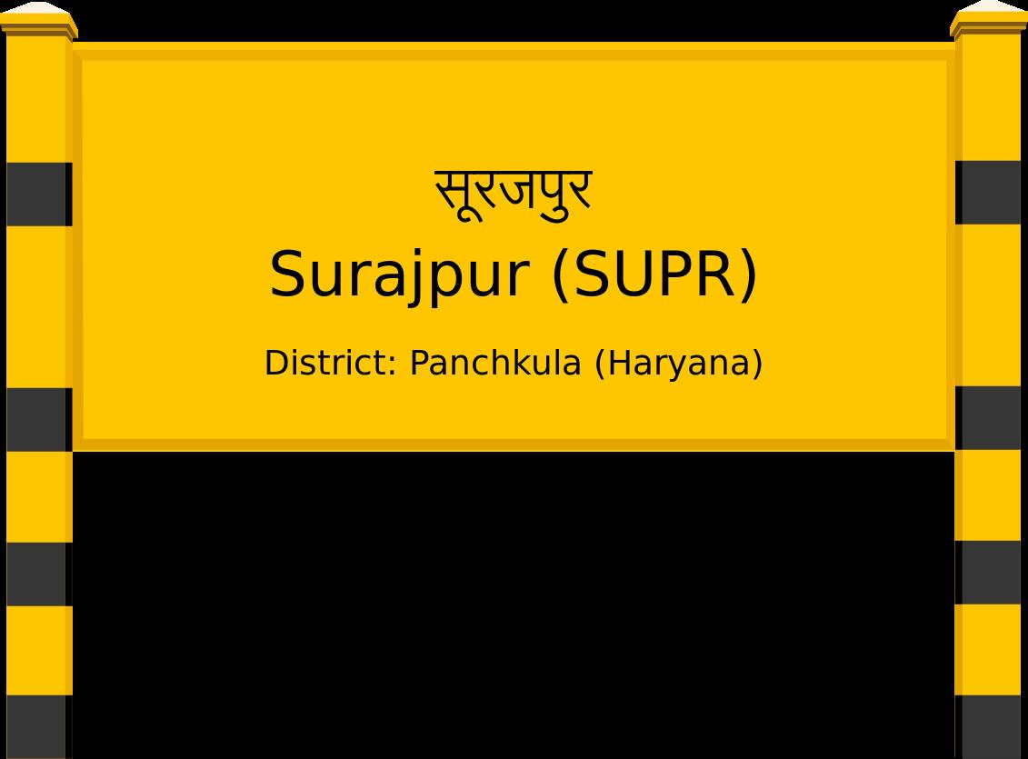 Surajpur (SUPR) Railway Station