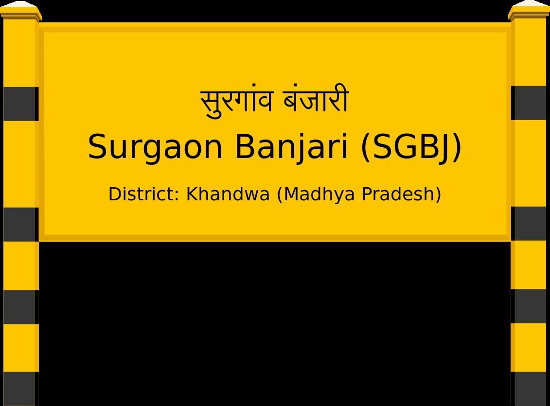 Surgaon Banjari (SGBJ) Railway Station