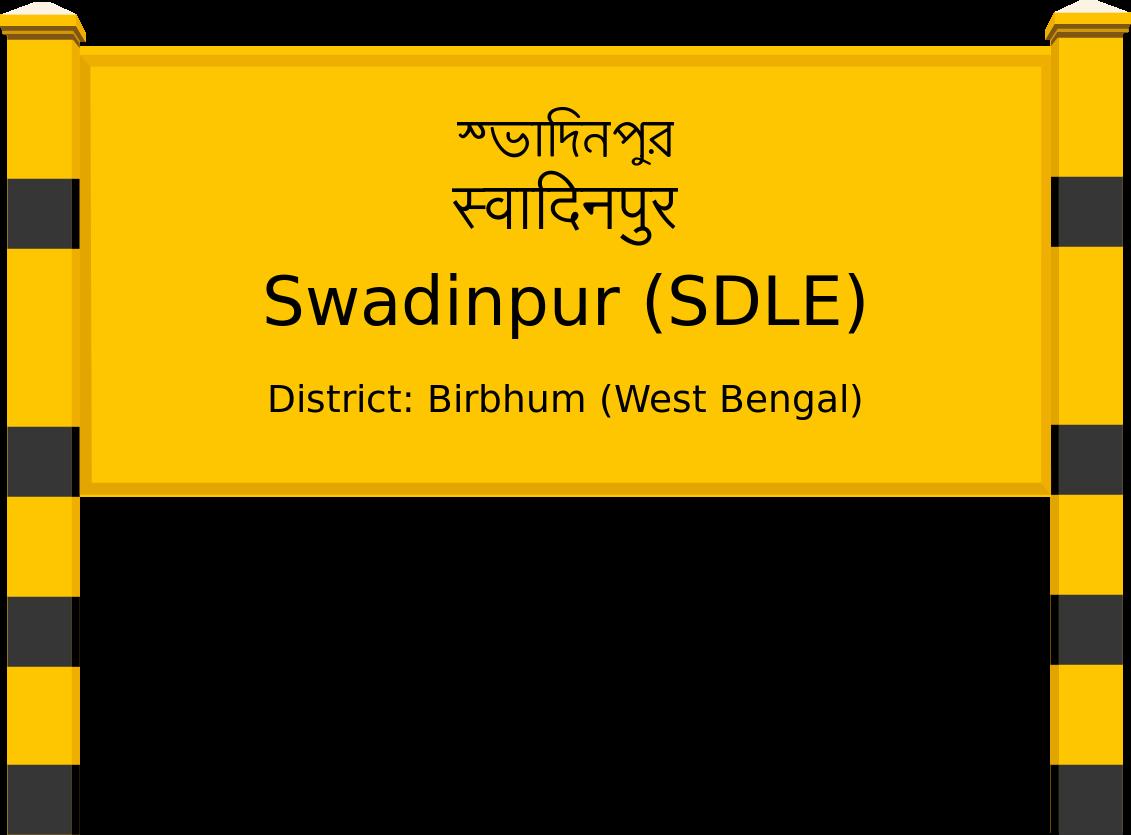 Swadinpur (SDLE) Railway Station