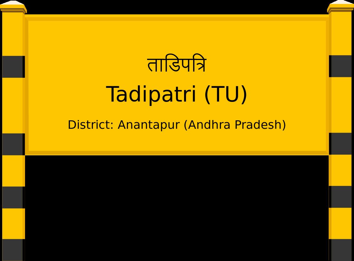 Tadipatri (TU) Railway Station