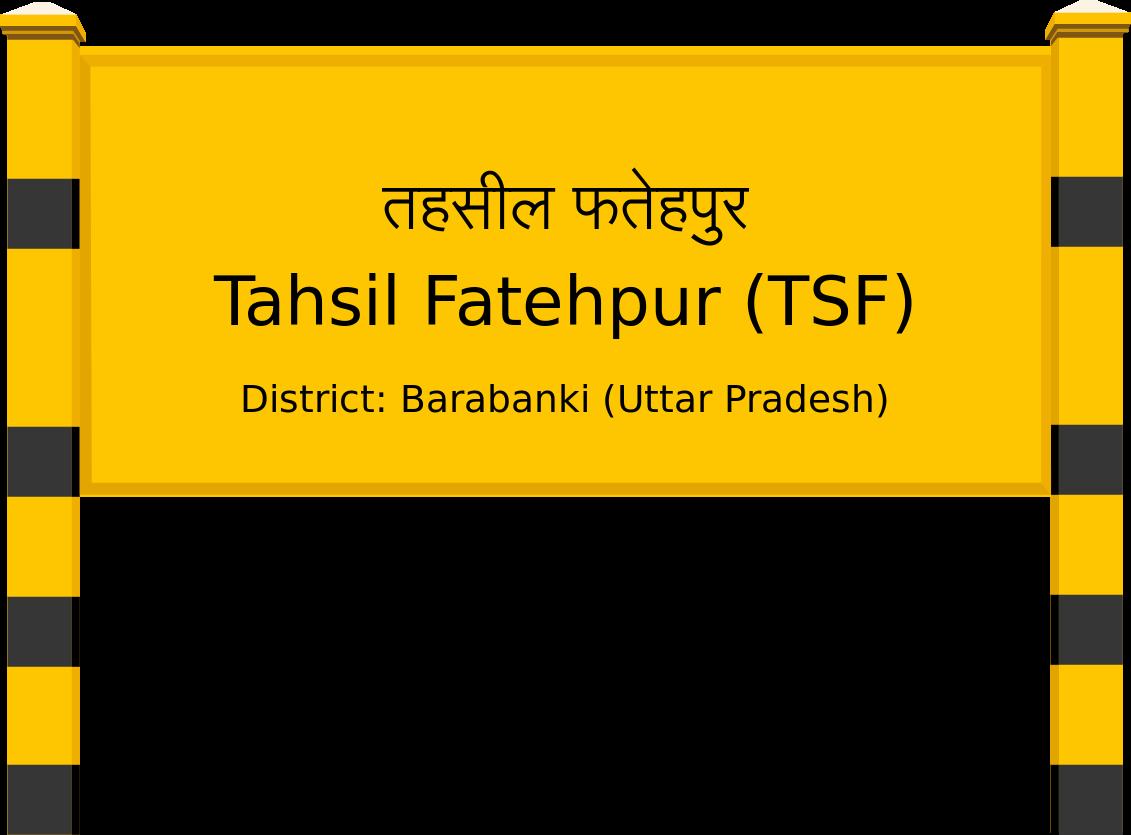 Tahsil Fatehpur (TSF) Railway Station