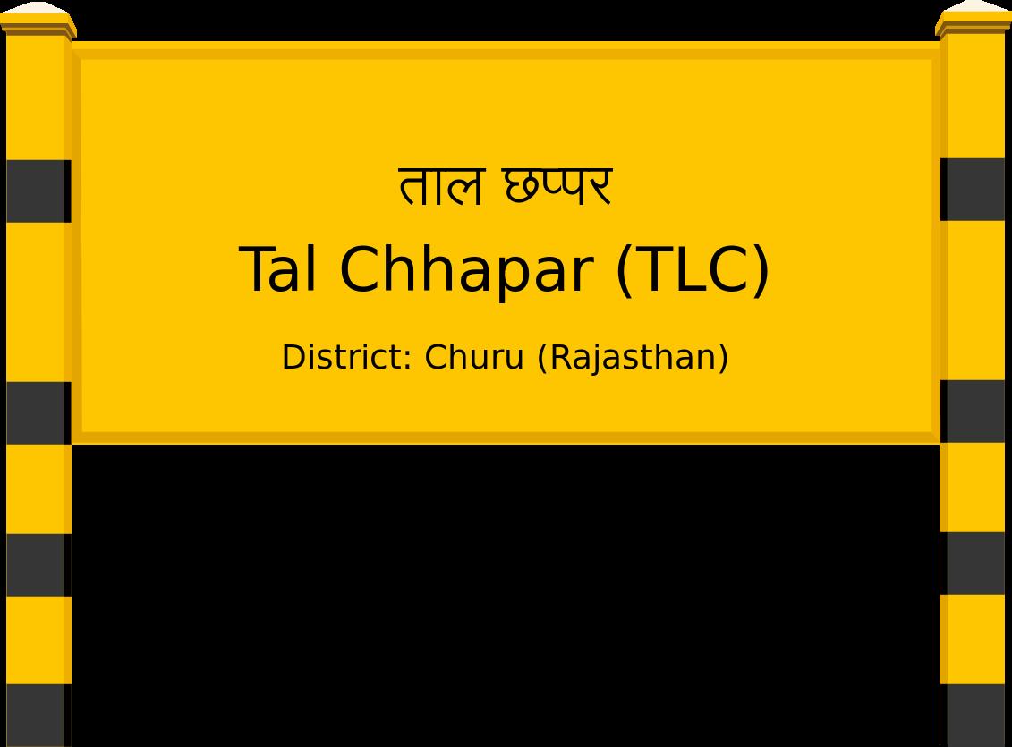 Tal Chhapar (TLC) Railway Station