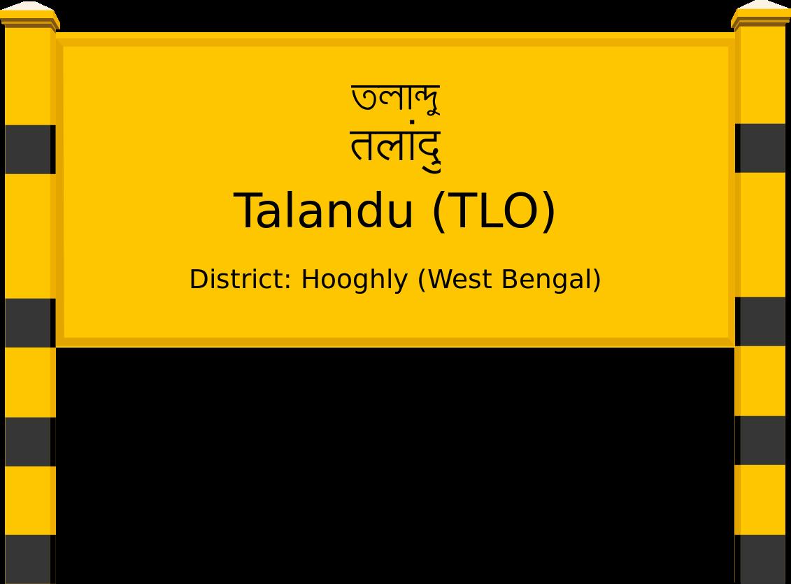 Talandu (TLO) Railway Station