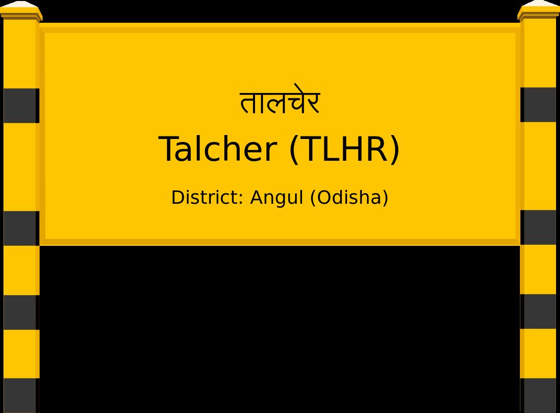 Talcher (TLHR) Railway Station