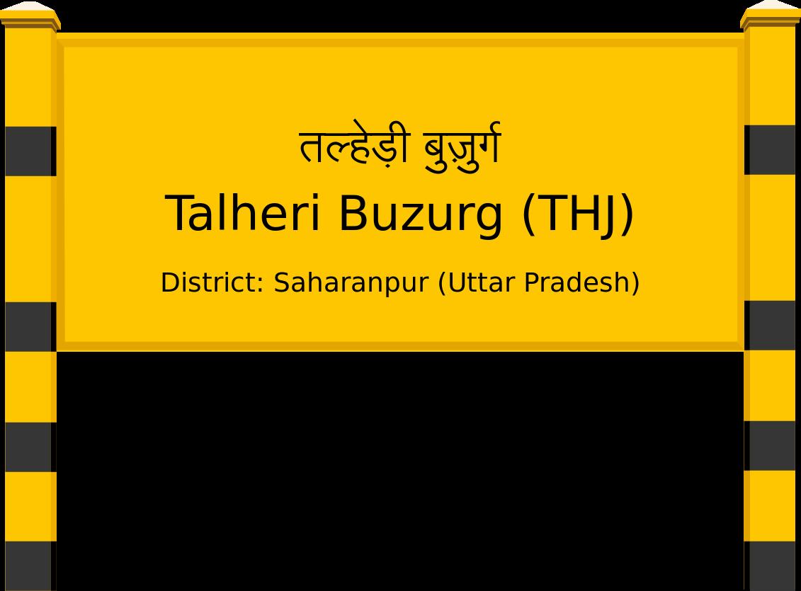 Talheri Buzurg (THJ) Railway Station