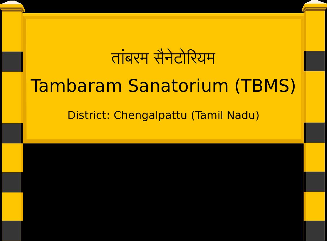 Tambaram Sanatorium (TBMS) Railway Station