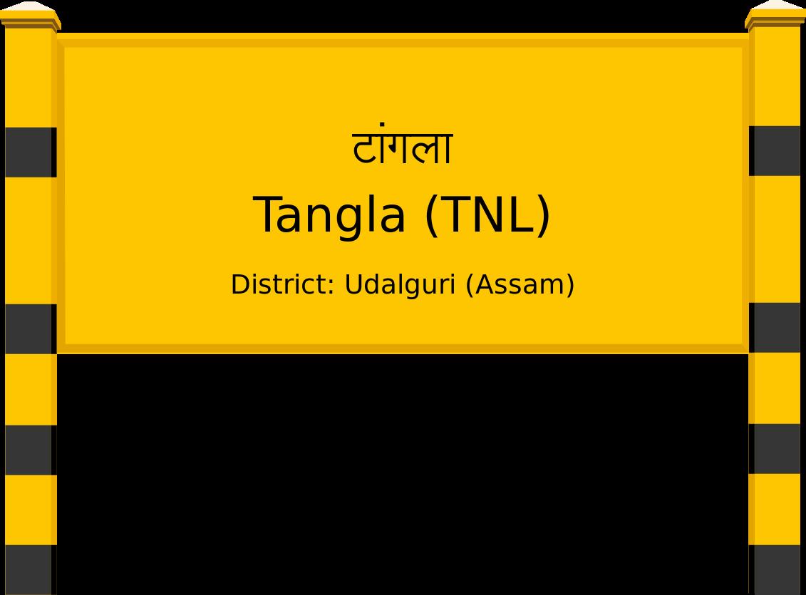 Tangla (TNL) Railway Station