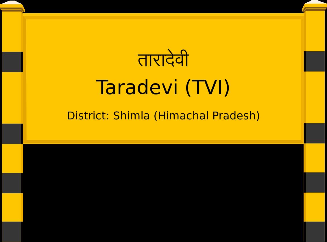 Taradevi (TVI) Railway Station