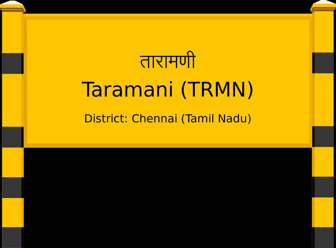 Taramani (TRMN) Railway Station