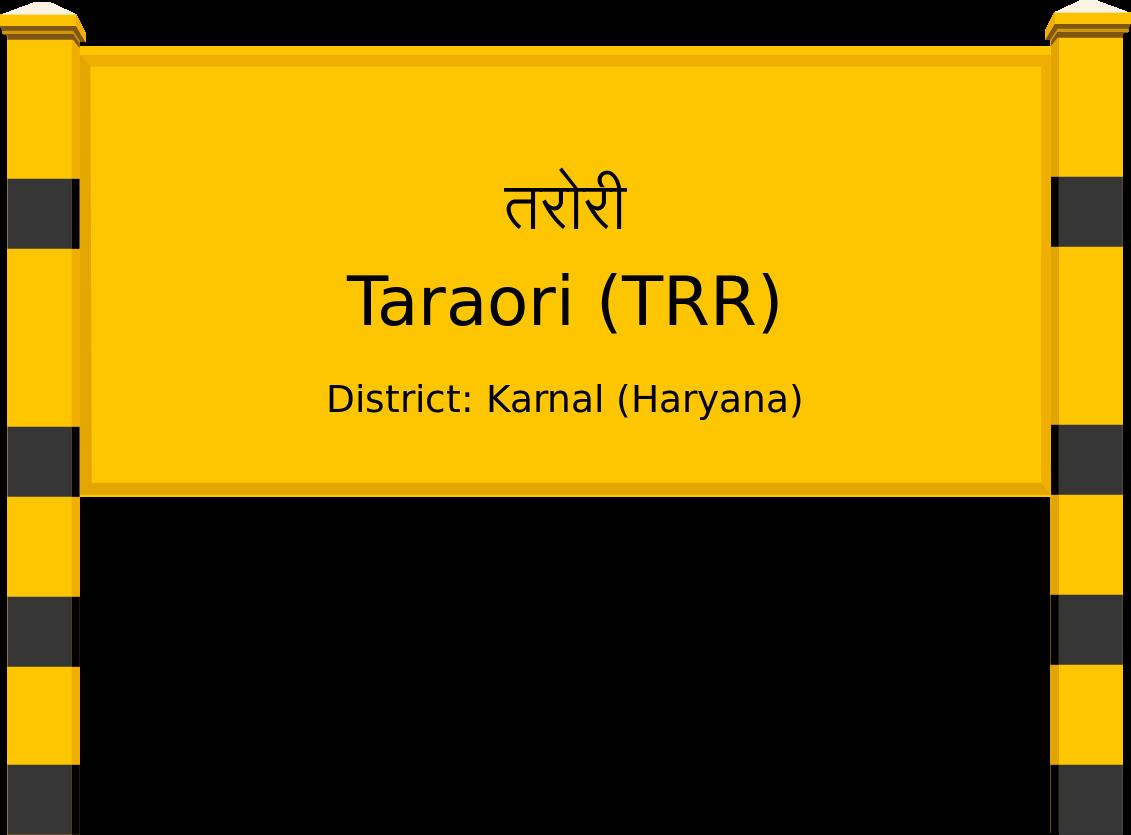 Taraori (TRR) Railway Station