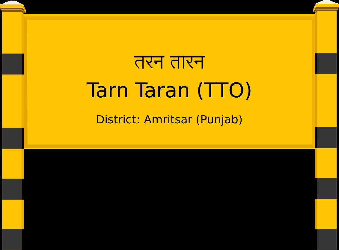 Tarn Taran (TTO) Railway Station