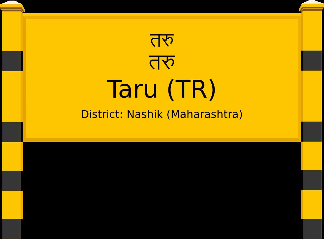 Taru (TR) Railway Station
