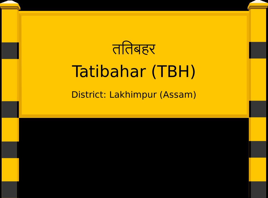 Tatibahar (TBH) Railway Station