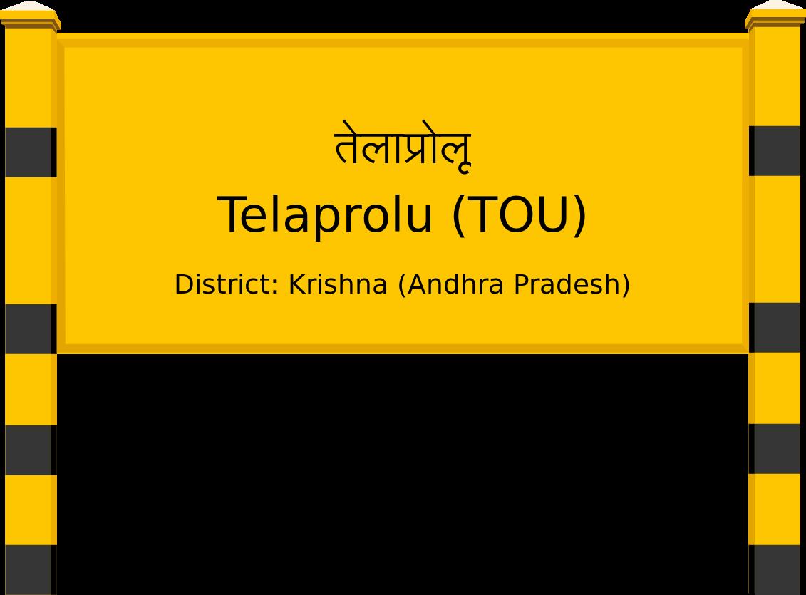 Telaprolu (TOU) Railway Station