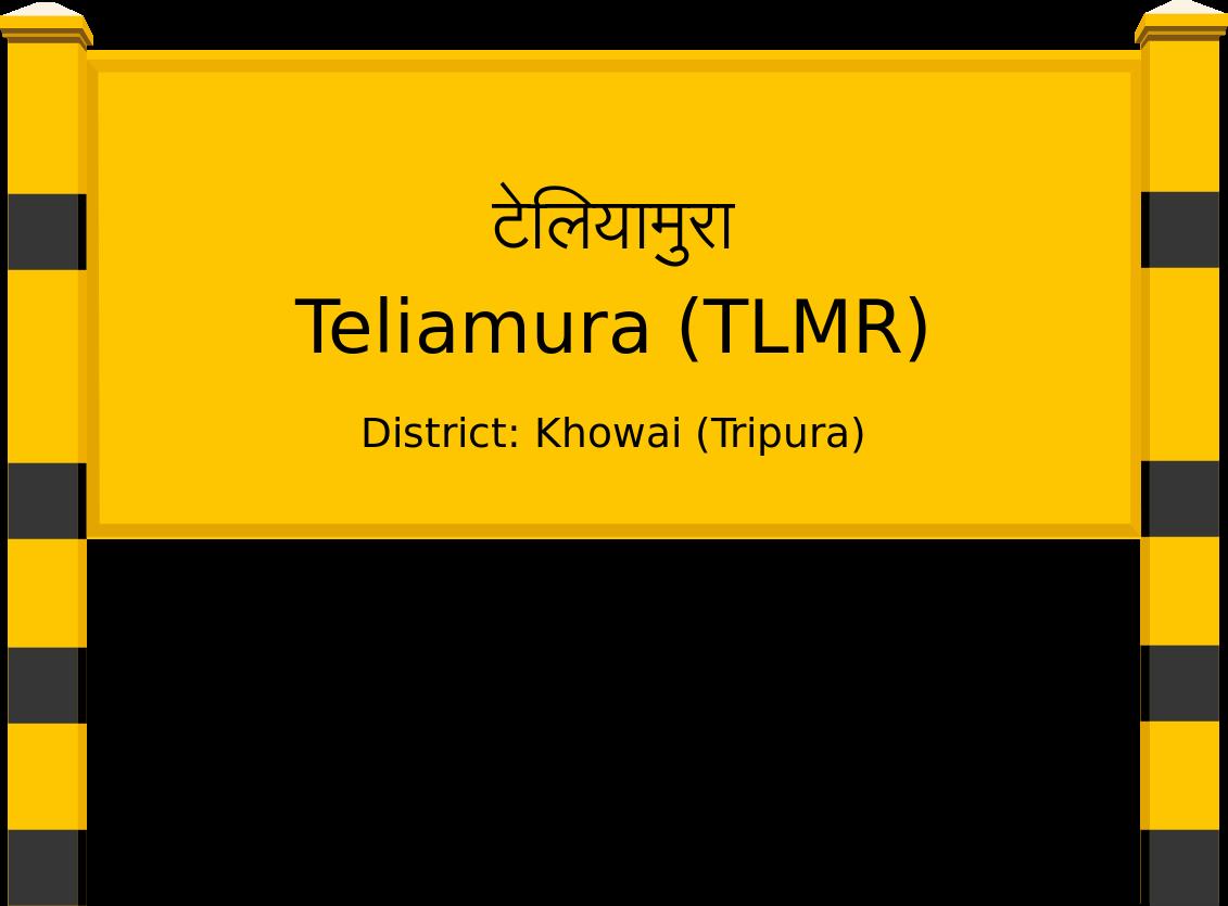 Teliamura (TLMR) Railway Station