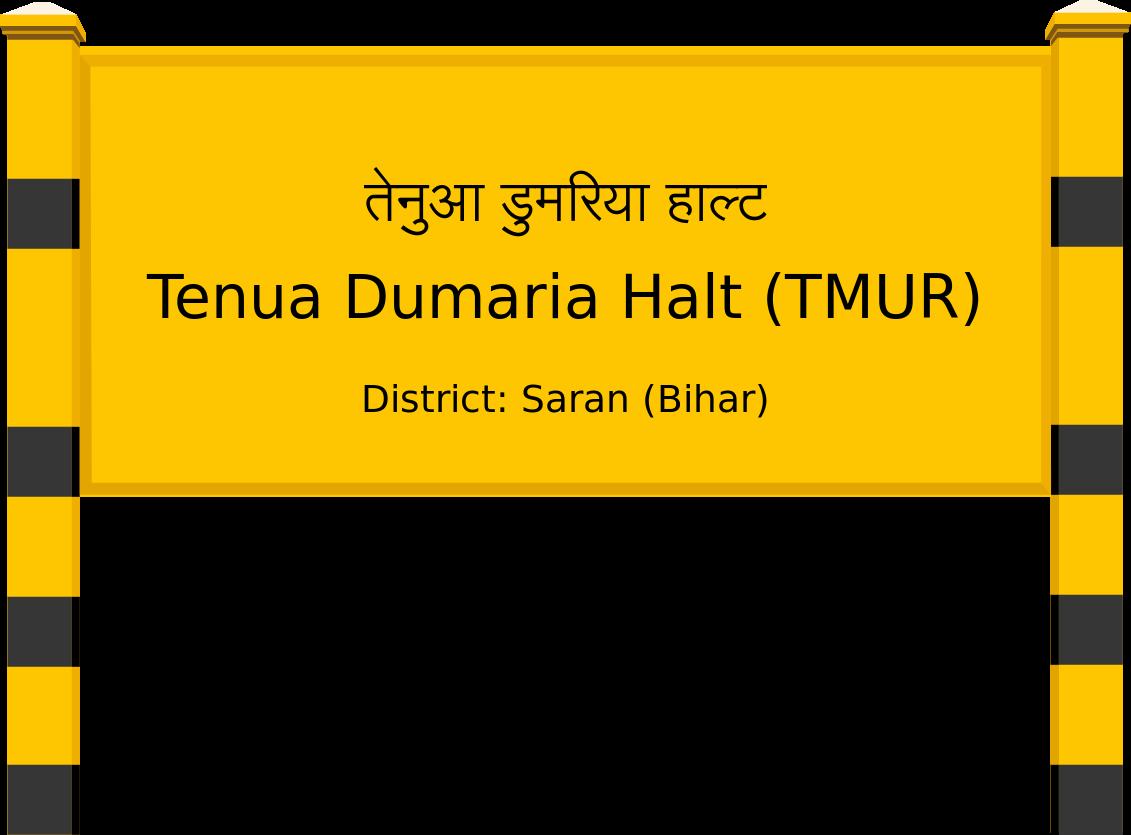 Tenua Dumaria Halt (TMUR) Railway Station