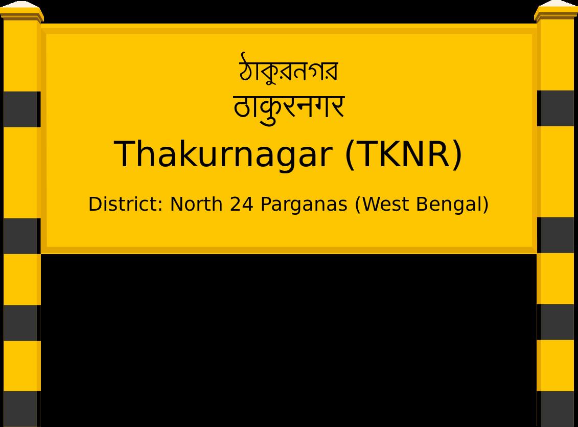 Thakurnagar (TKNR) Railway Station