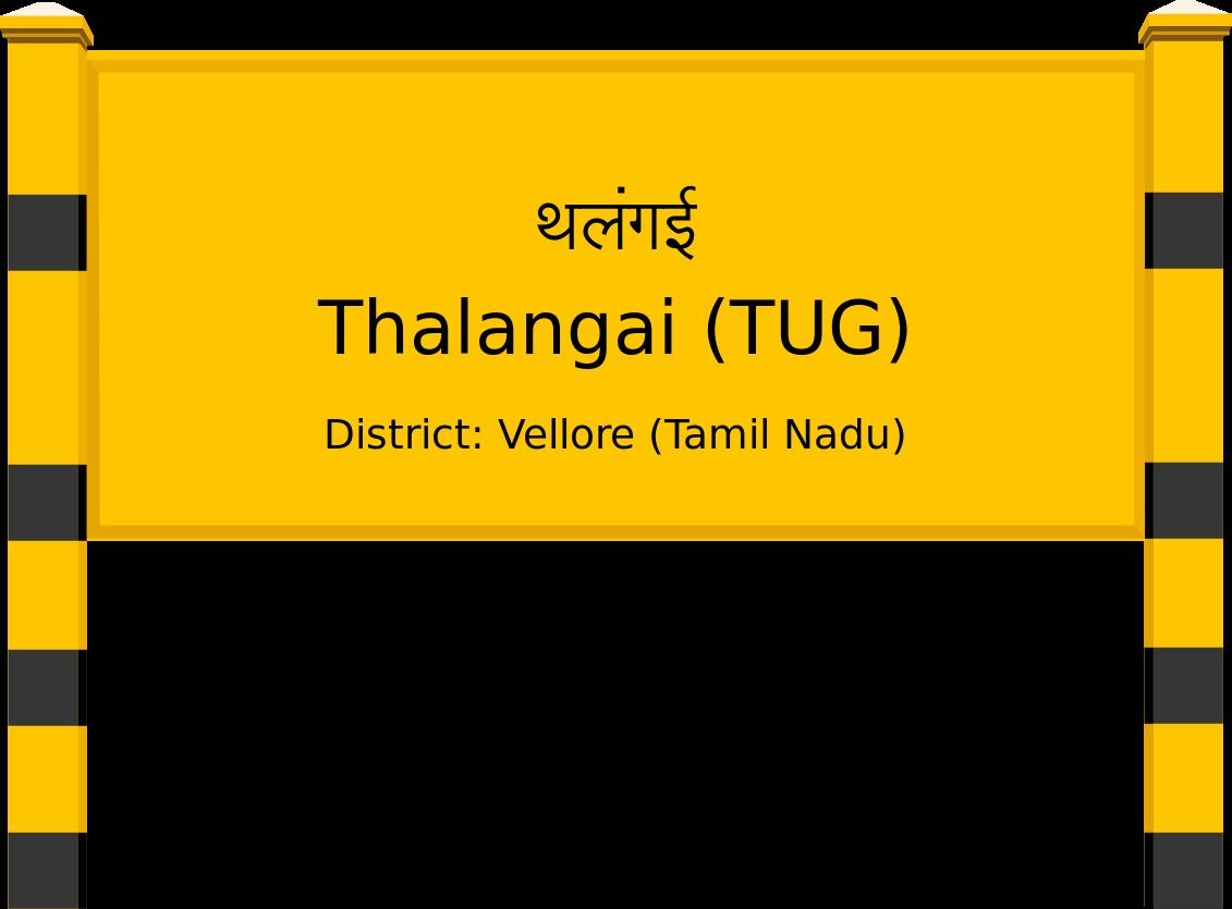 Thalangai (TUG) Railway Station