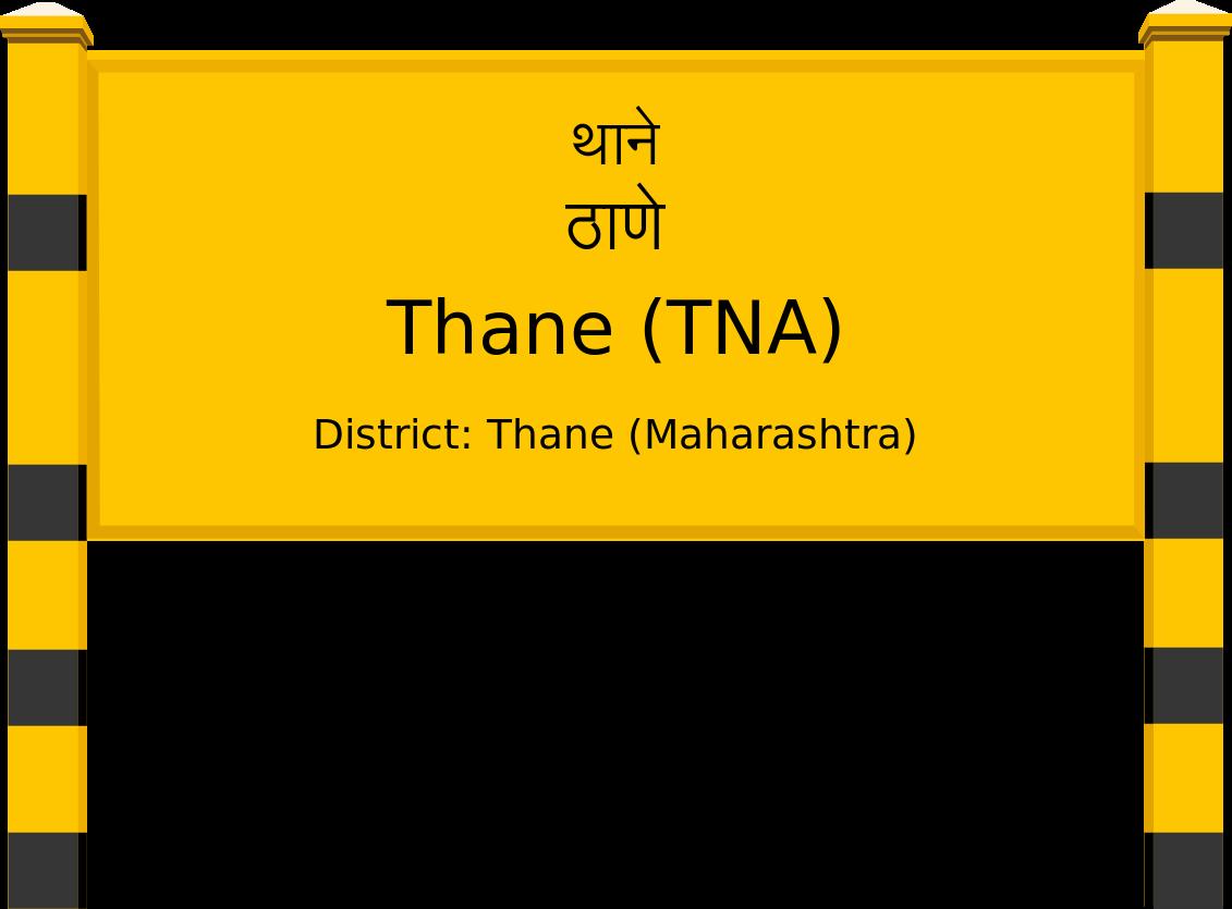 Thane (TNA) Railway Station