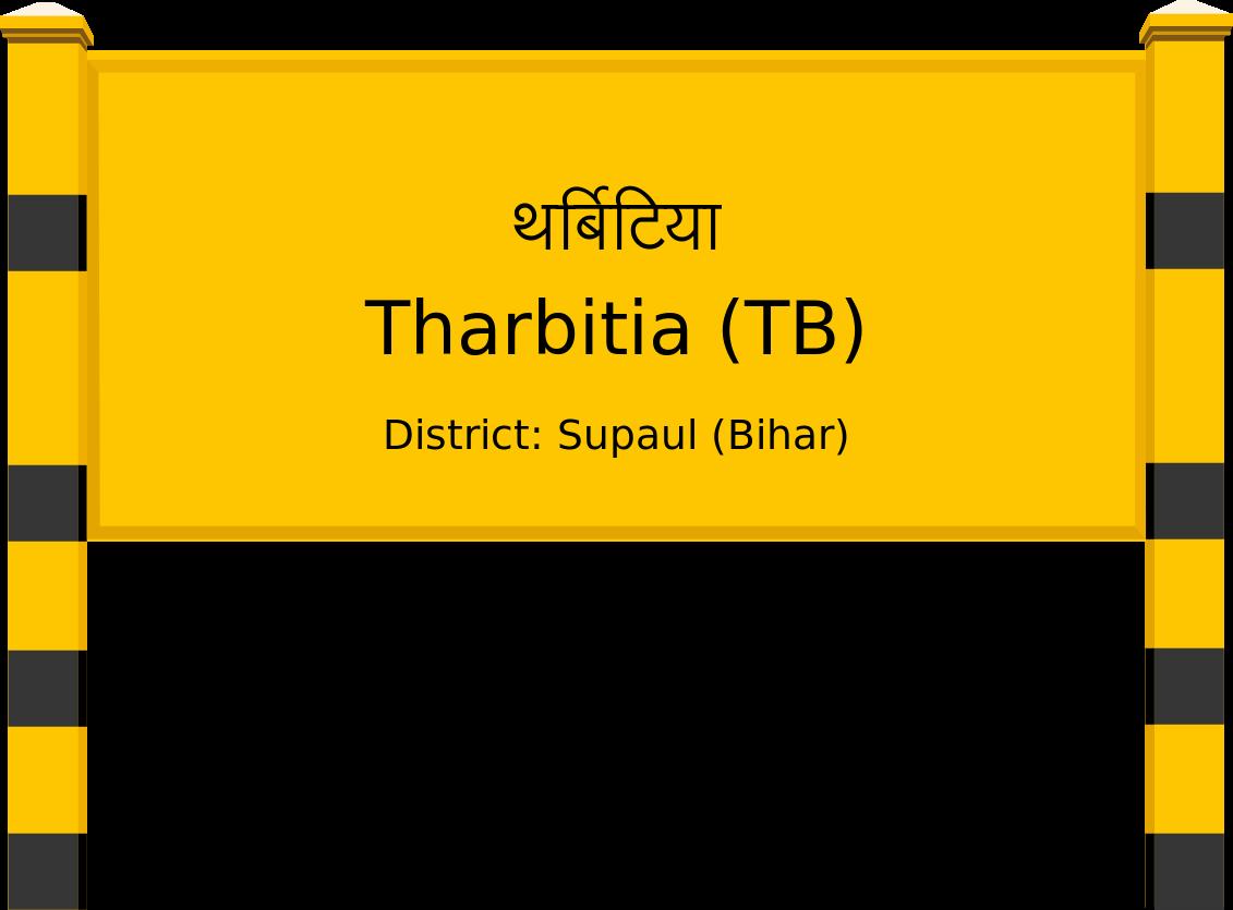 Tharbitia (TB) Railway Station
