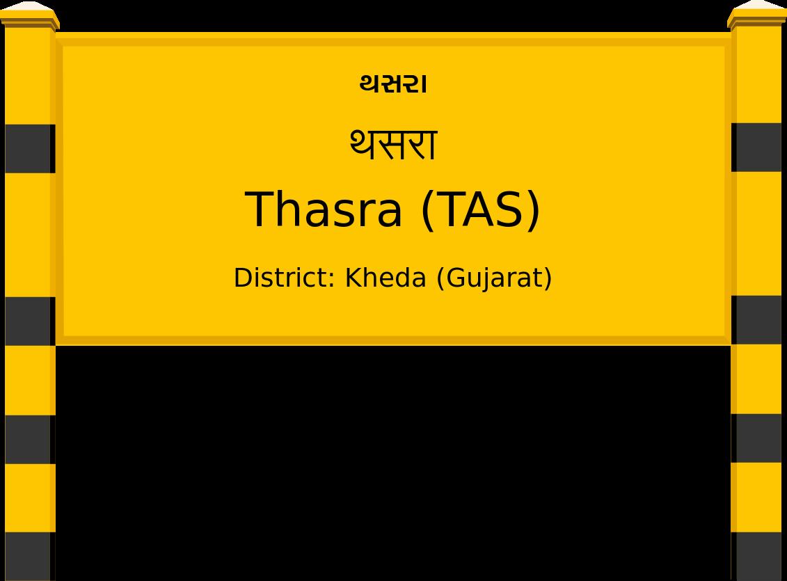 Thasra (TAS) Railway Station