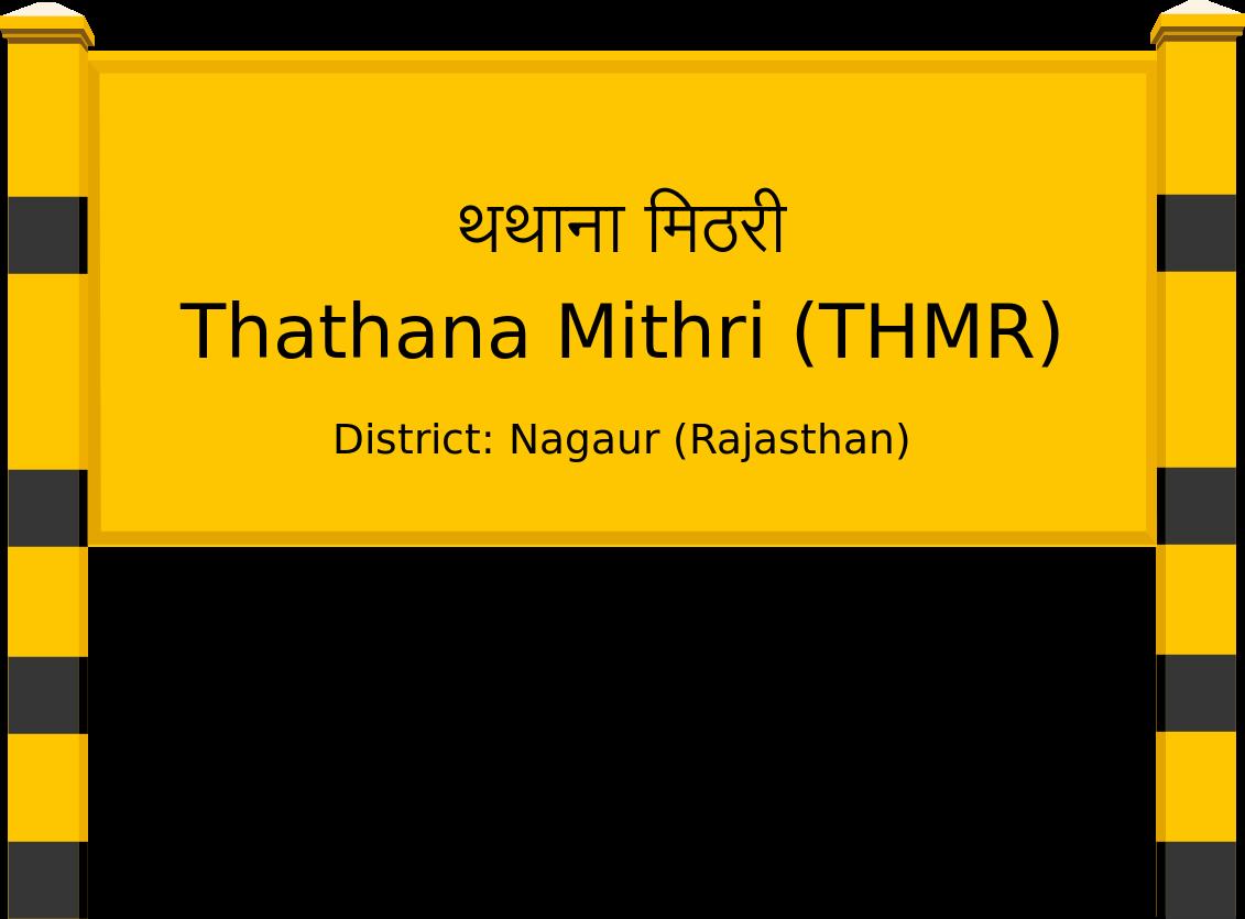Thathana Mithri (THMR) Railway Station