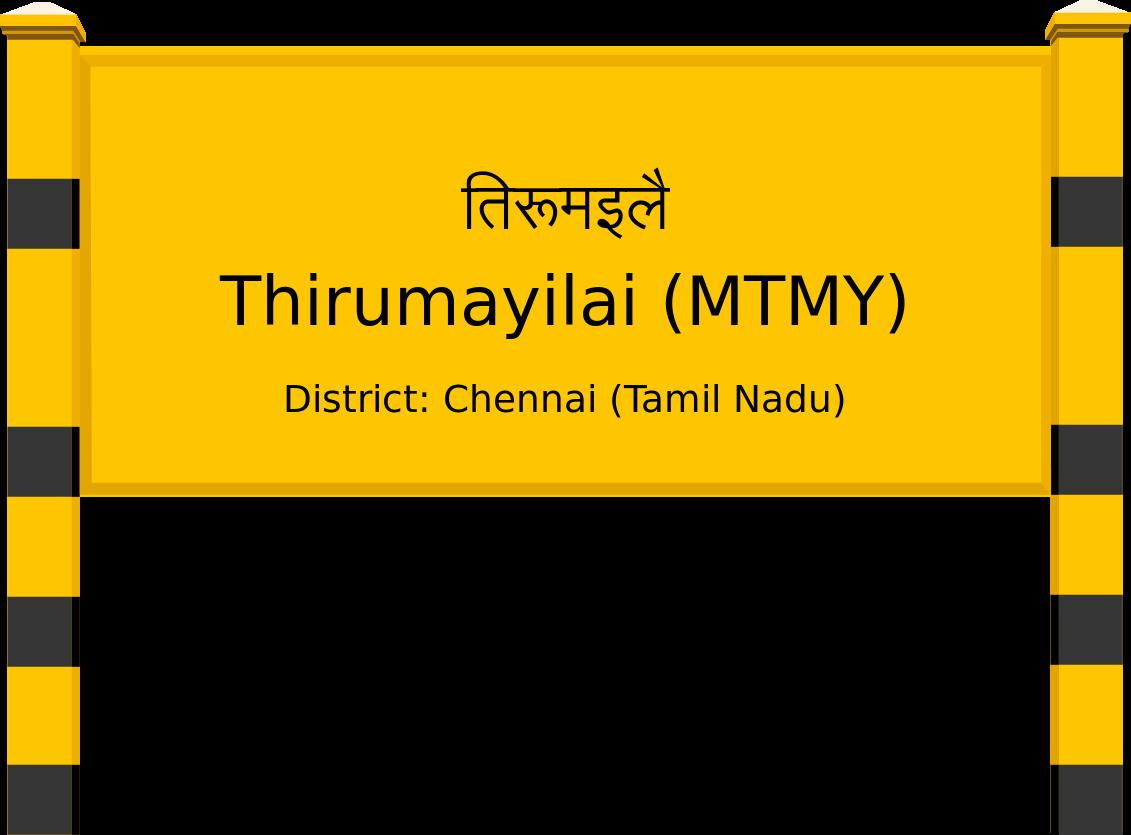 Thirumayilai (MTMY) Railway Station