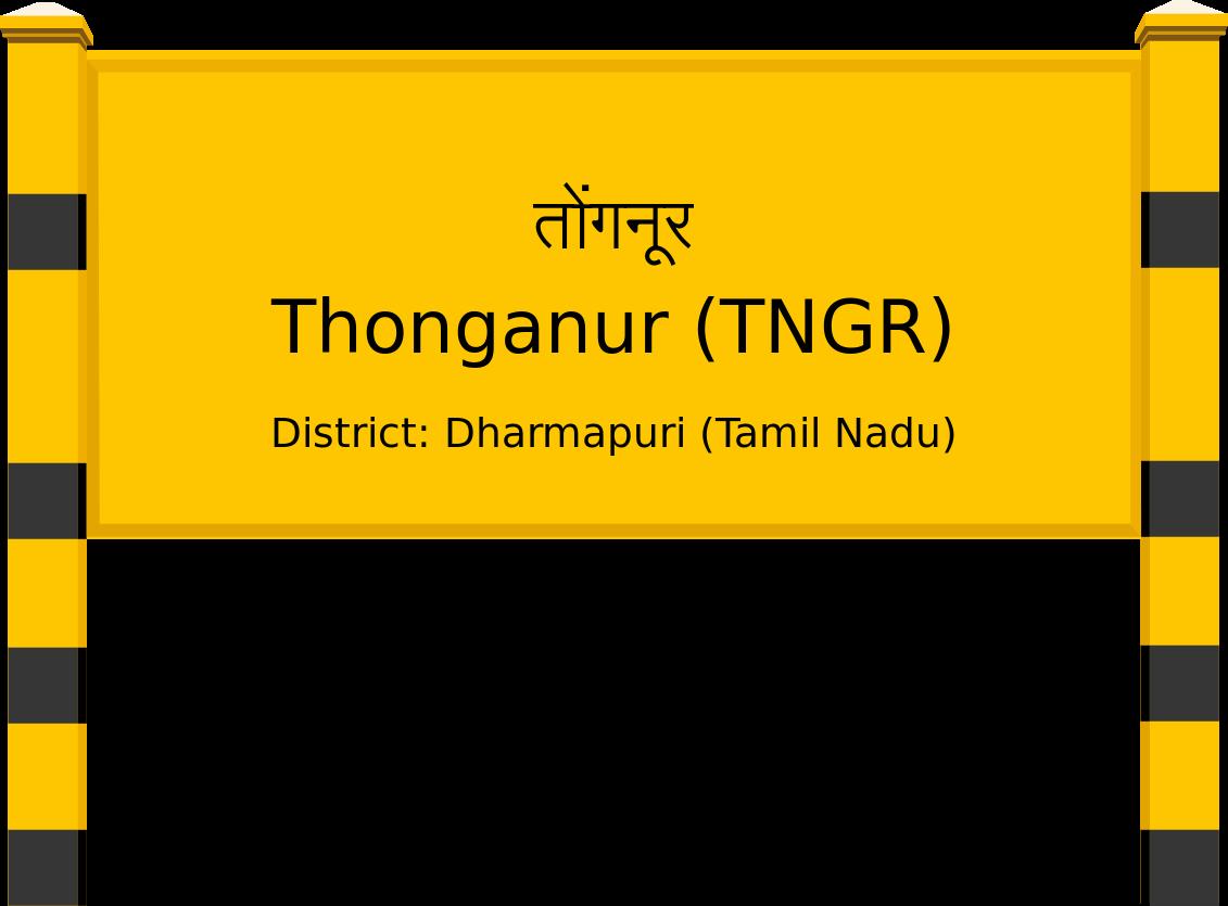 Thonganur (TNGR) Railway Station