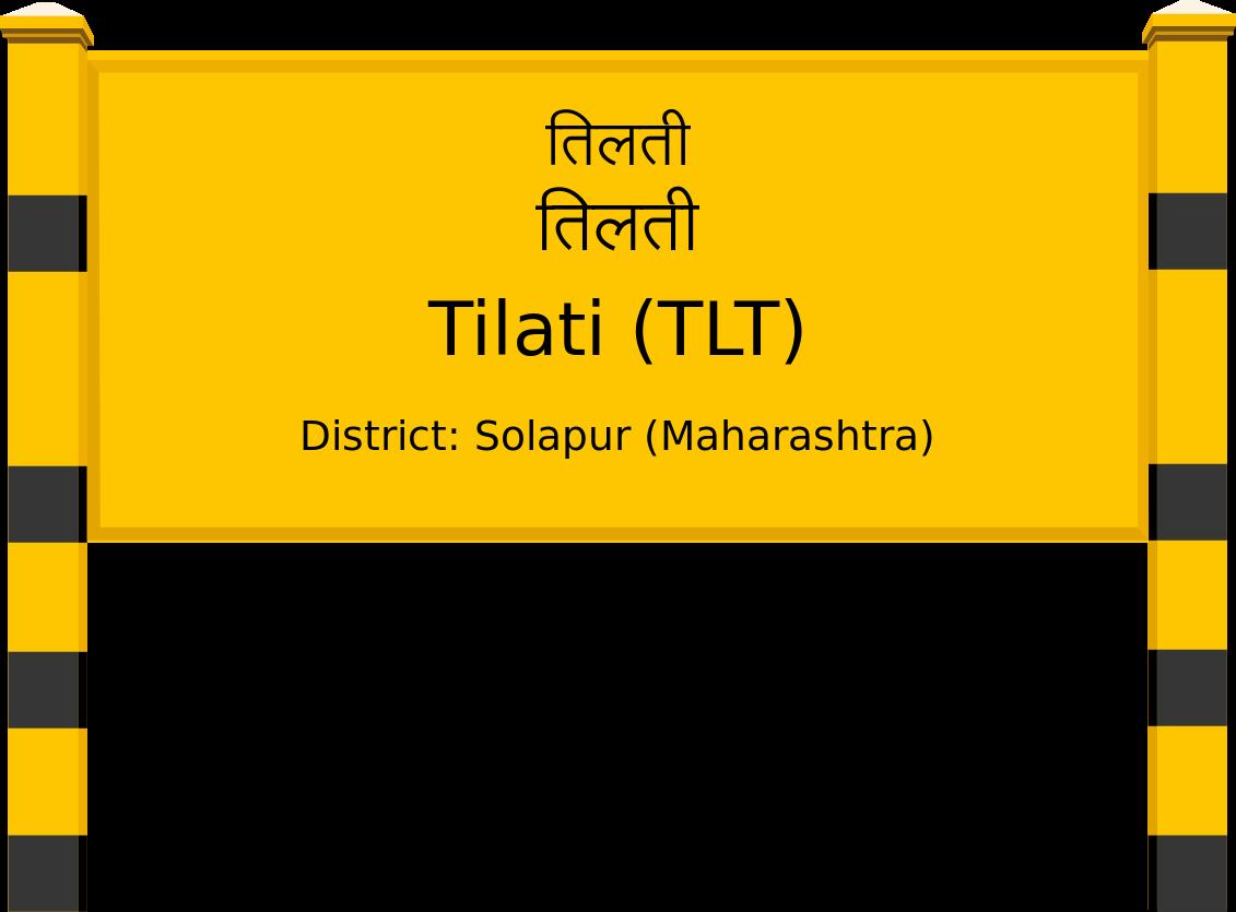 Tilati (TLT) Railway Station