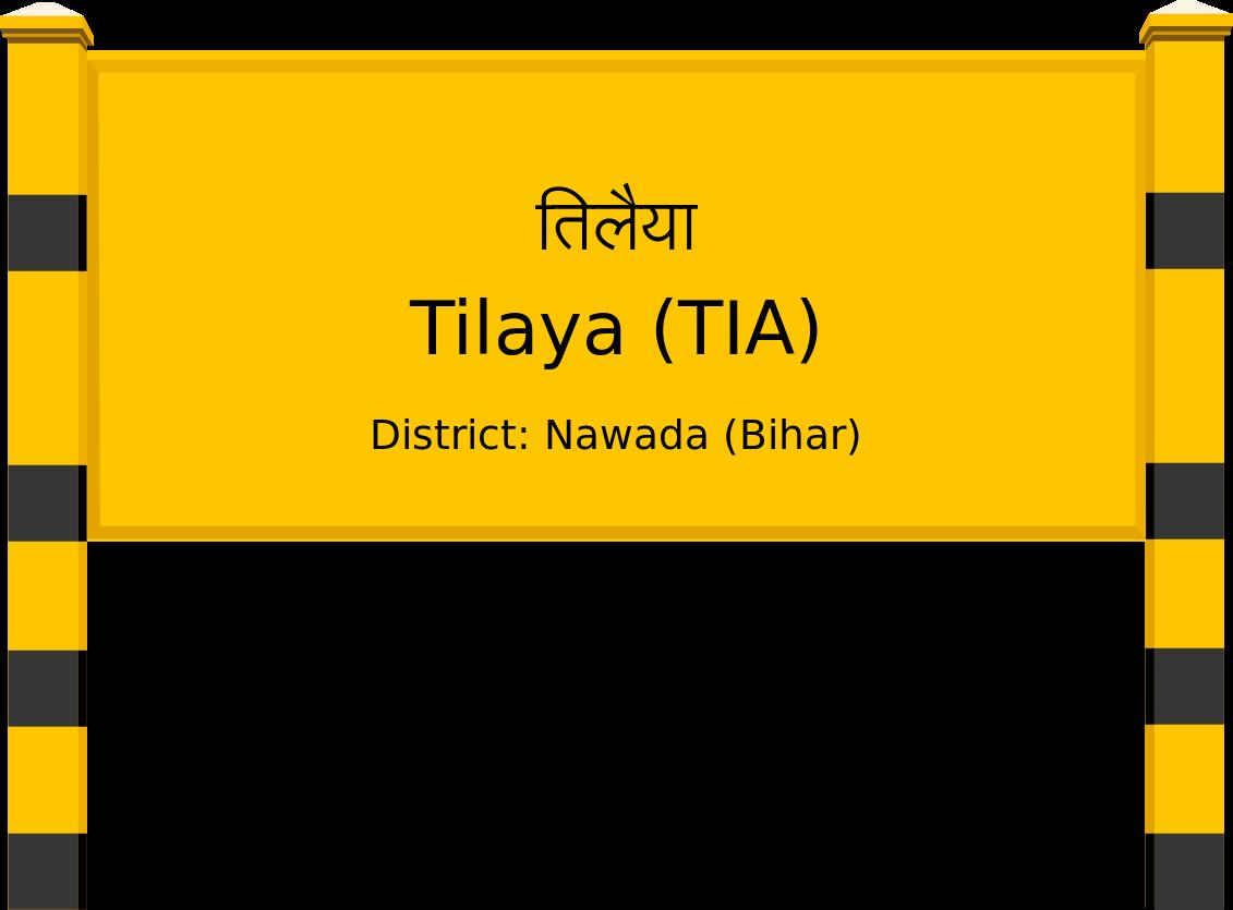 Tilaya (TIA) Railway Station