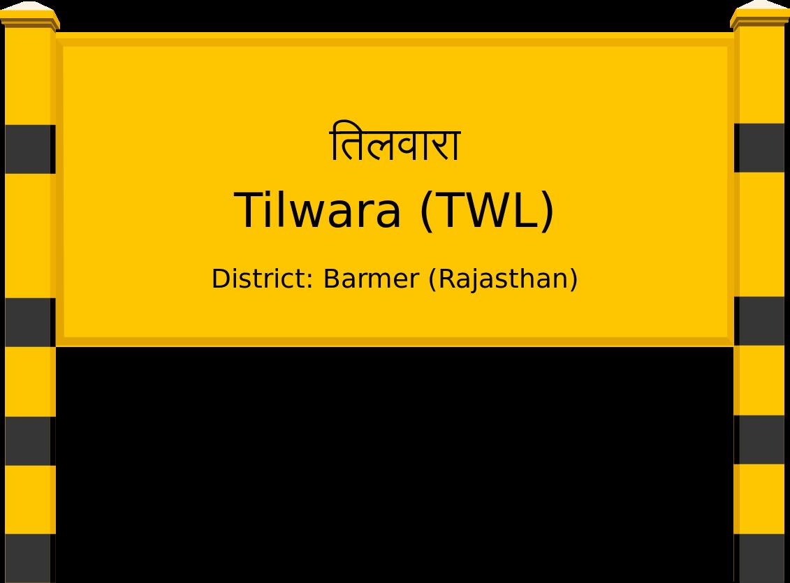 Tilwara (TWL) Railway Station